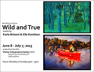 New Moon Art Show: Wild and True